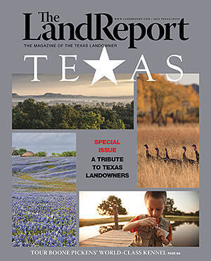 Land Report Texas issue